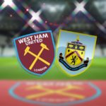 Forhåndsomtale: West Ham – Burnley
